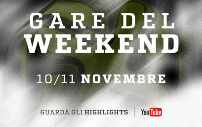 Highlights / Gare del Weekend (10/11 Novembre)