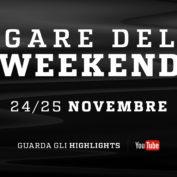 Highlights / Gare del Weekend (24 / 25 Novembre)
